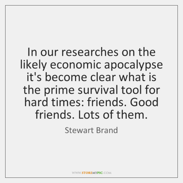 In our researches on the likely economic apocalypse it's become clear what ...