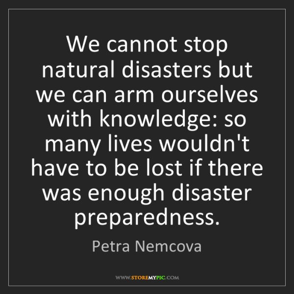 Petra Nemcova: We cannot stop natural disasters but we can arm ourselves...