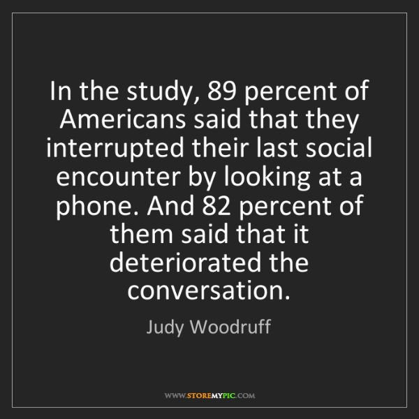 Judy Woodruff: In the study, 89 percent of Americans said that they...