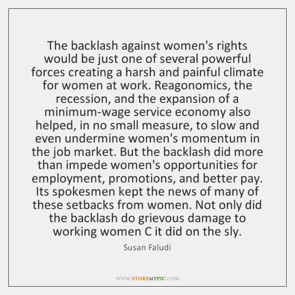 an examination of backlash by susan faludi New wave feminism backlash: the undeclared war against american women by susan faludi crown 552 pp $2400 only a few years ago feminism was reported.