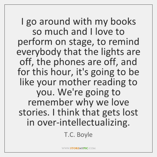 I go around with my books so much and I love to ...