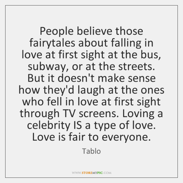People believe those fairytales about falling in love at first sight at ...