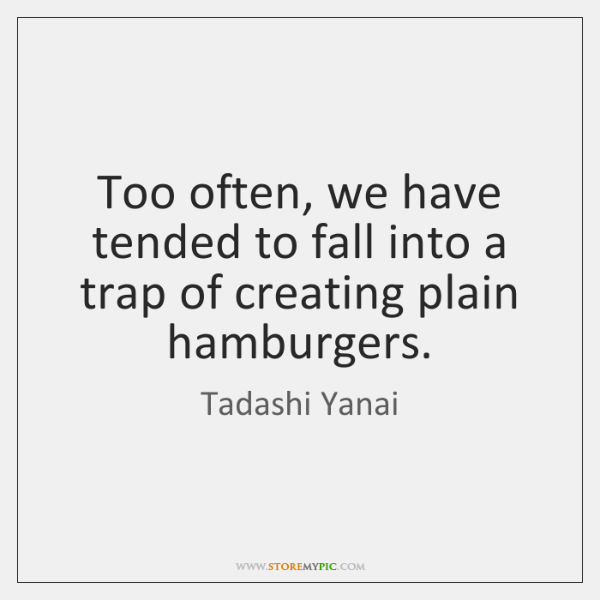 Too often, we have tended to fall into a trap of creating ...