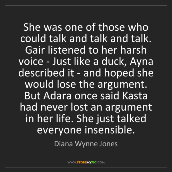 Diana Wynne Jones: She was one of those who could talk and talk and talk....