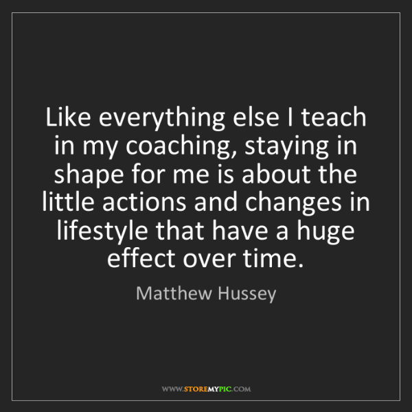 Matthew Hussey: Like everything else I teach in my coaching, staying...