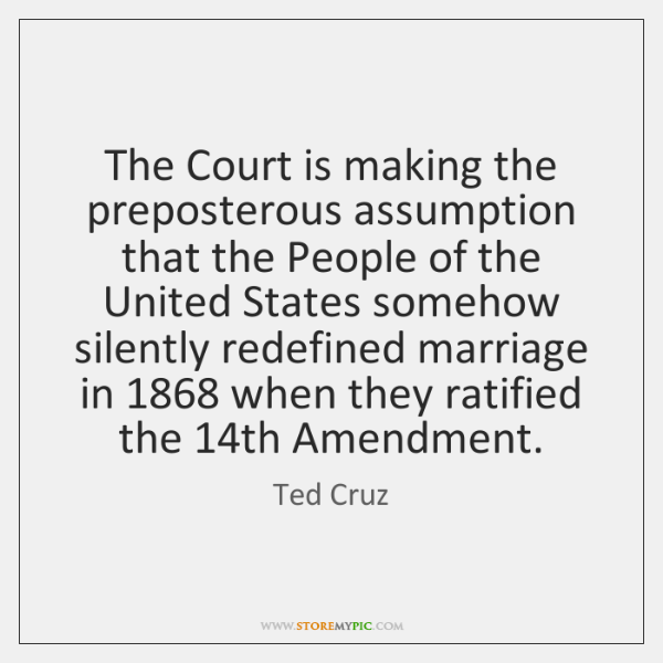 The Court is making the preposterous assumption that the People of the ...