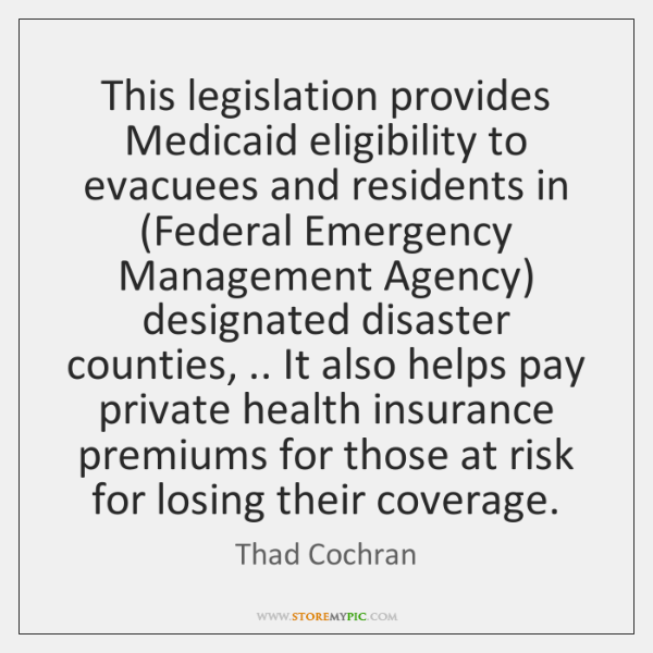 This legislation provides Medicaid eligibility to evacuees and residents in (Federal Emergency ...