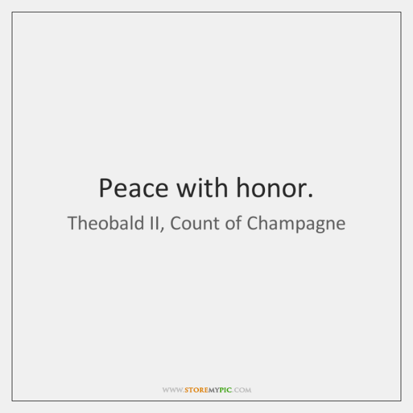 Peace with honor.