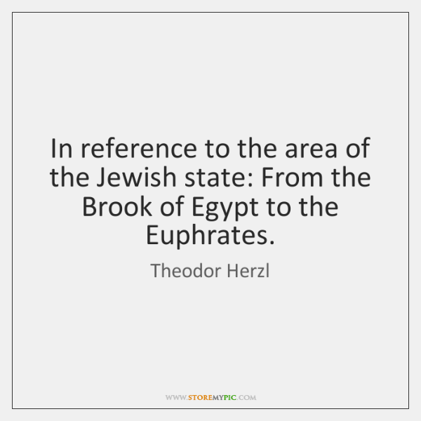 In reference to the area of the Jewish state: From the Brook ...