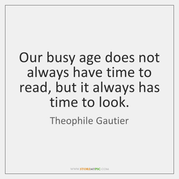 Our busy age does not always have time to read, but it ...