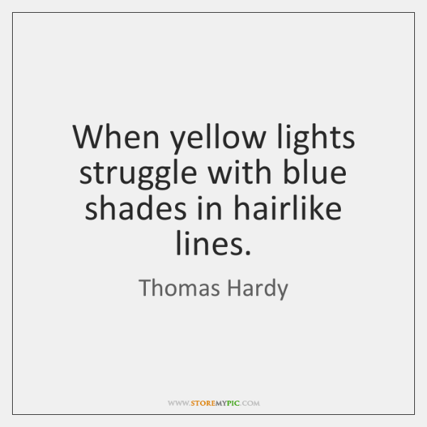 When yellow lights struggle with blue shades in hairlike lines.