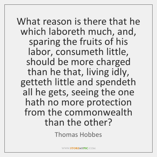 What reason is there that he which laboreth much, and, sparing the ...