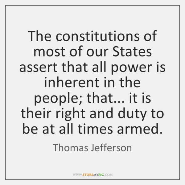 The constitutions of most of our States assert that all power is ...