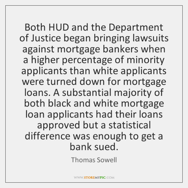 Both HUD and the Department of Justice began bringing lawsuits against mortgage ...