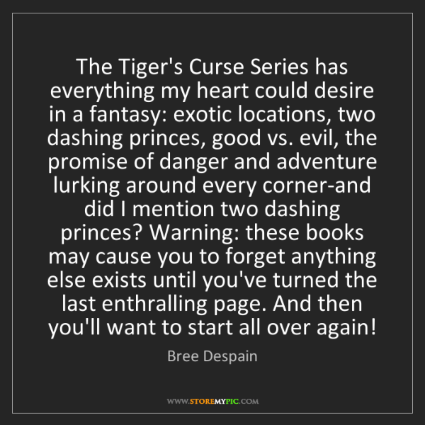 Bree Despain: The Tiger's Curse Series has everything my heart could...