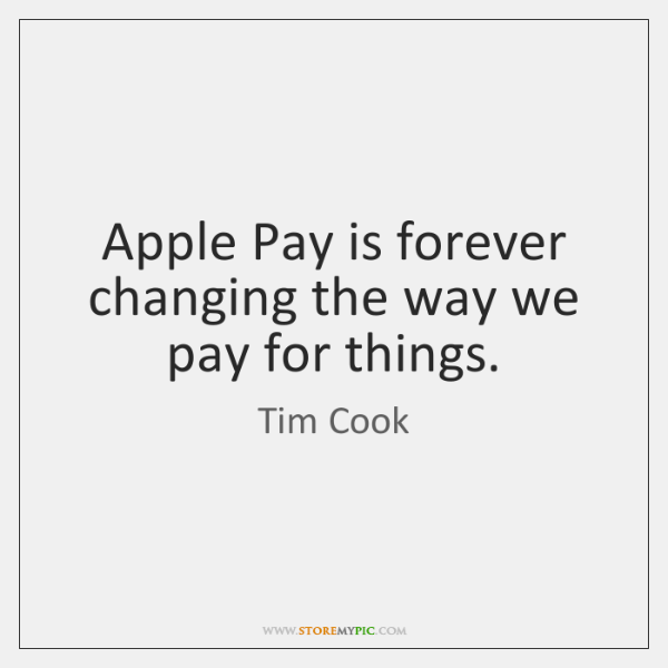 Apple Pay is forever changing the way we pay for things.