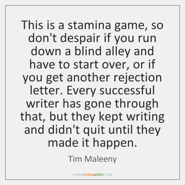 This is a stamina game, so don't despair if you run down ...