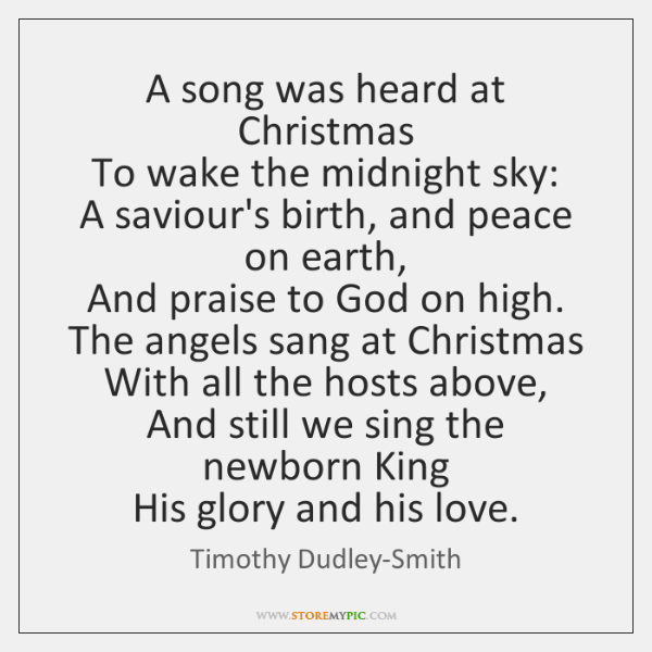 A song was heard at Christmas  To wake the midnight sky:  A ...