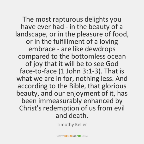 The most rapturous delights you have ever had - in the beauty ...