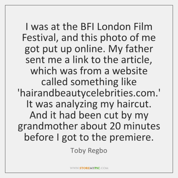 I was at the BFI London Film Festival, and this photo of ...