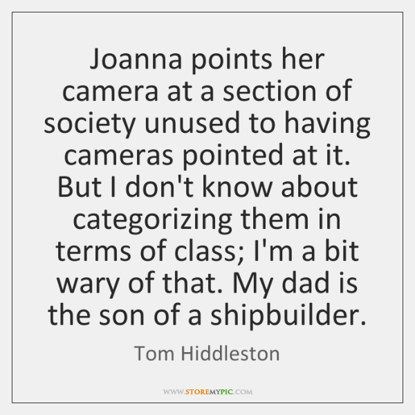 Joanna points her camera at a section of society unused to having ...