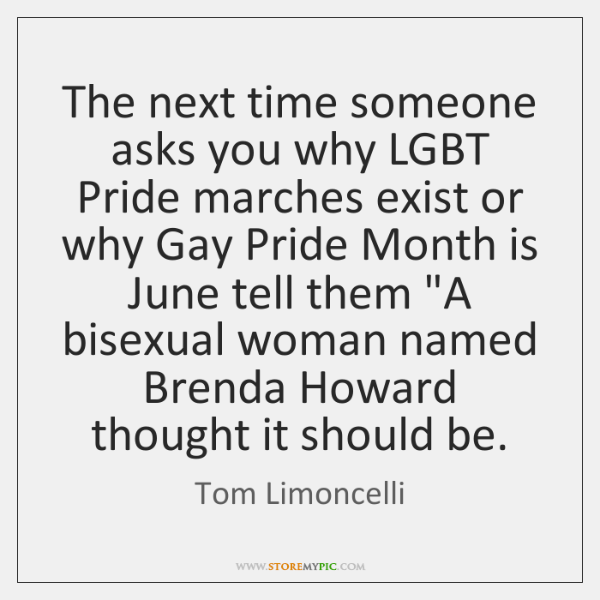 The next time someone asks you why LGBT Pride marches exist or ...