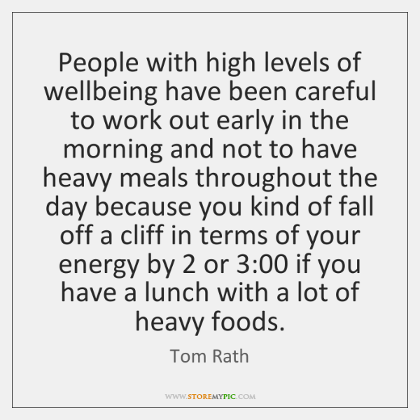 People with high levels of wellbeing have been careful to work out ...