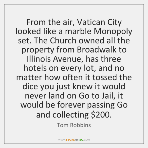 From the air, Vatican City looked like a marble Monopoly set. The ...