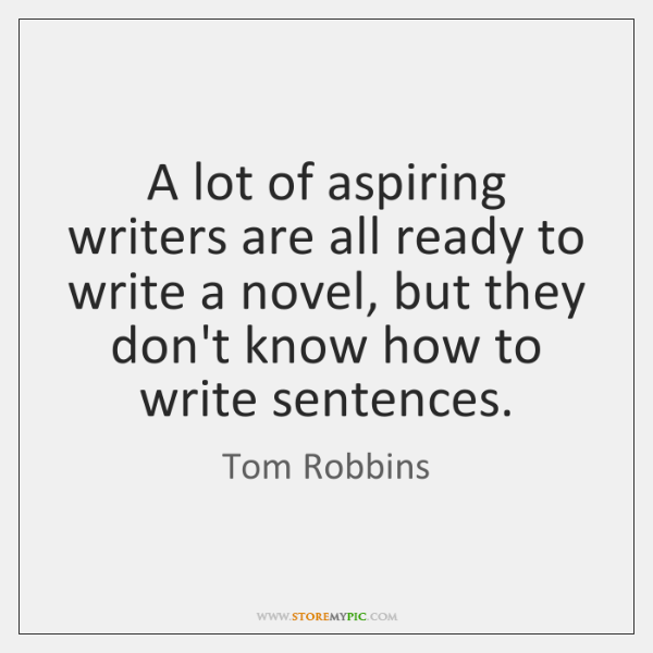 A lot of aspiring writers are all ready to write a novel, ...