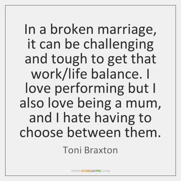 In a broken marriage, it can be challenging and tough to get ...