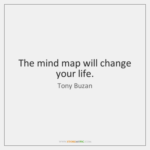 The mind map will change your life.