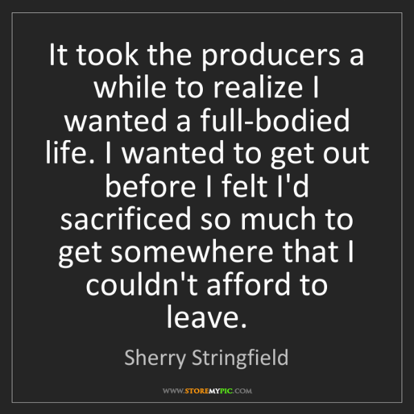 Sherry Stringfield: It took the producers a while to realize I wanted a full-bodied...