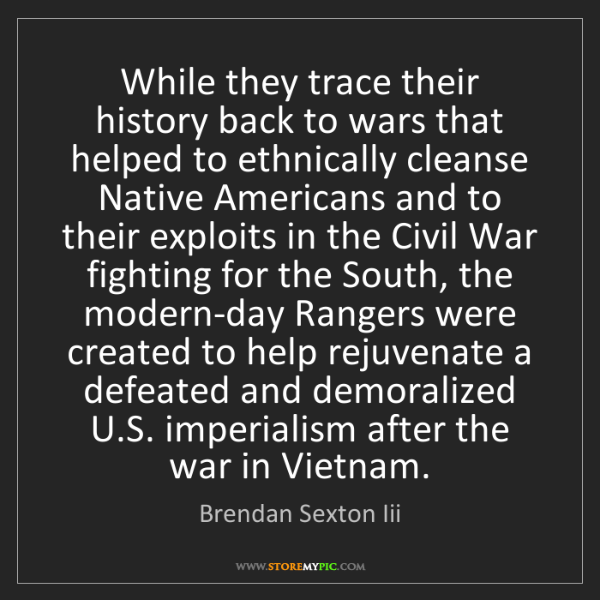 Brendan Sexton Iii: While they trace their history back to wars that helped...