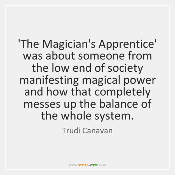 'The Magician's Apprentice' was about someone from the low end of society ...