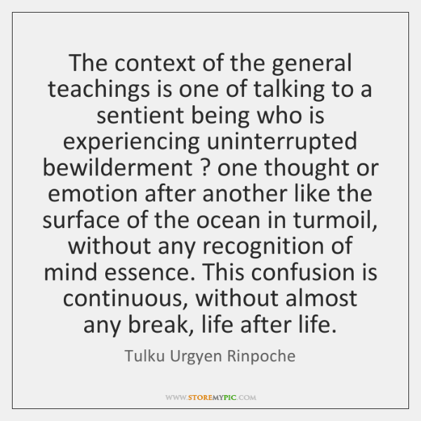 The context of the general teachings is one of talking to a ...
