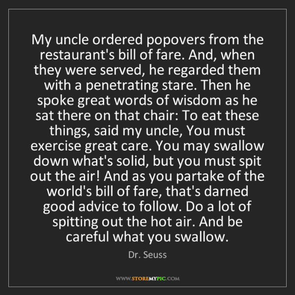 Dr. Seuss: My uncle ordered popovers from the restaurant's bill...