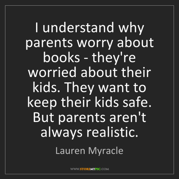 Lauren Myracle: I understand why parents worry about books - they're...