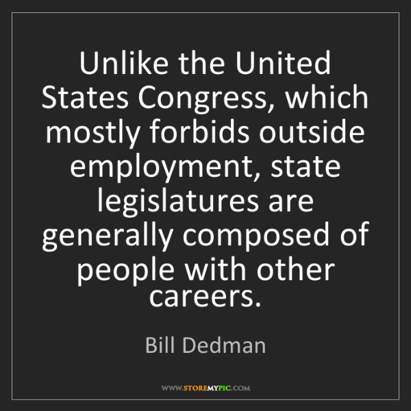 Bill Dedman: Unlike the United States Congress, which mostly forbids...
