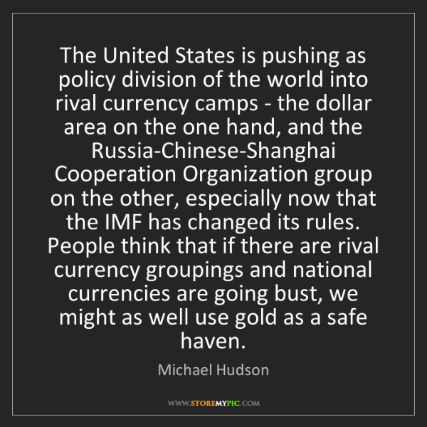 Michael Hudson: The United States is pushing as policy division of the...