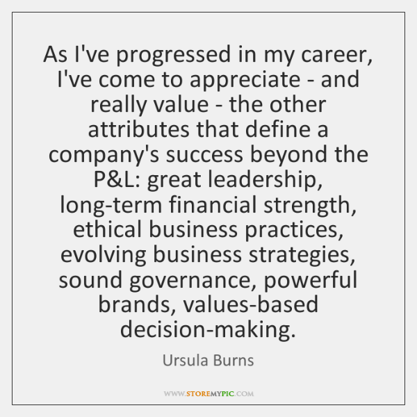 As I've progressed in my career, I've come to appreciate - and ...