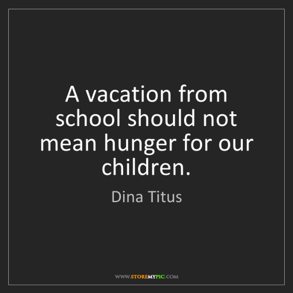 Dina Titus: A vacation from school should not mean hunger for our...