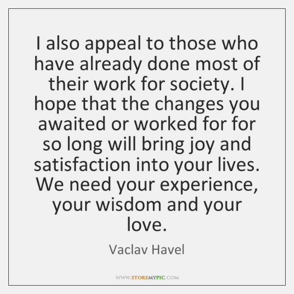 I also appeal to those who have already done most of their ...