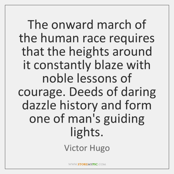 The onward march of the human race requires that the heights around ...