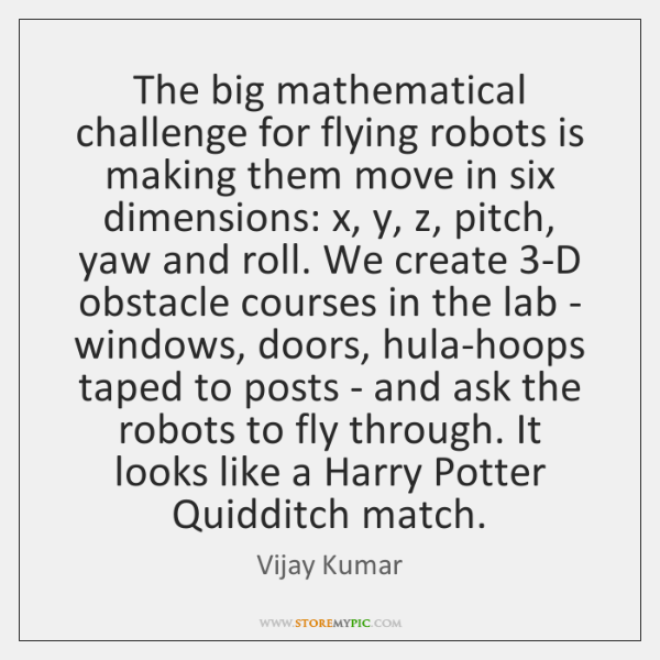 The big mathematical challenge for flying robots is making them move in ...