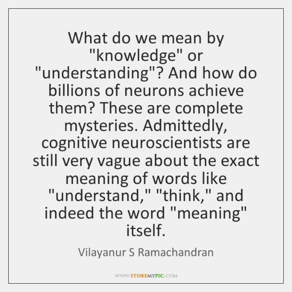 """What do we mean by """"knowledge"""" or """"understanding""""? And how do billions ..."""