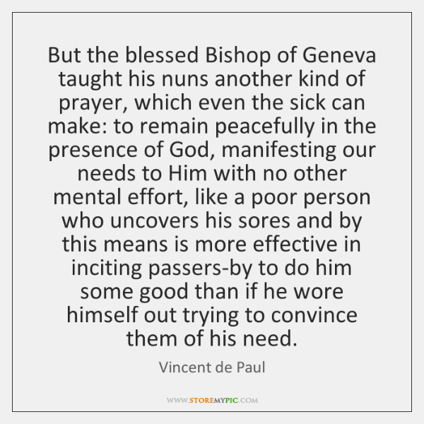But the blessed Bishop of Geneva taught his nuns another kind of ...