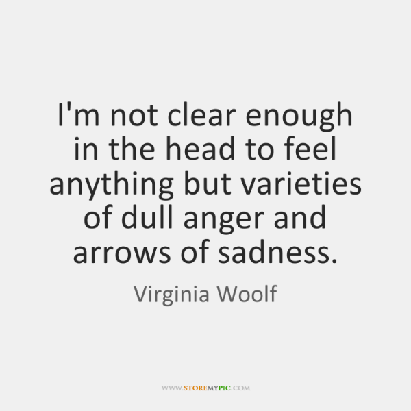 I'm not clear enough in the head to feel anything but varieties ...