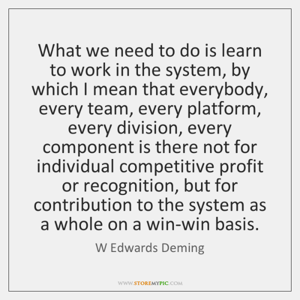 What we need to do is learn to work in the system, ...