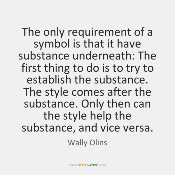 The only requirement of a symbol is that it have substance underneath: ...