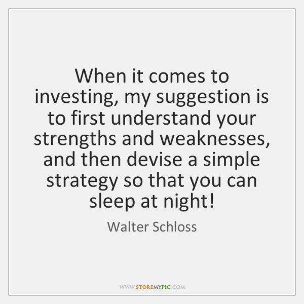 When it comes to investing, my suggestion is to first understand your ...